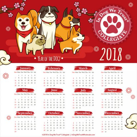 Happy Year of The Dog from In Dog We Trust Collegiate